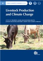 Livestock Production and Climate Change. (2015) Edited by P.K. Malik, R. Bhatta, J. Takahashi, R.A. Kohn and Cadaba S. Prasad