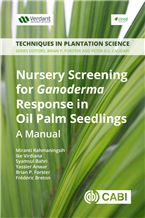 Nursery Screening for Ganoderma Response in Oil Palm Seedlings