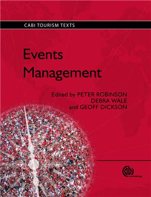 Events Management. (2010) Robinson P. Wale D. Dickson G.