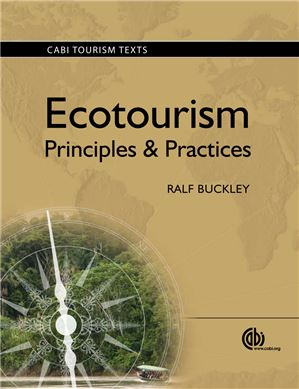 Ecotourism: Principles and Practices. (2008) Buckley R.