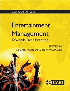 Entertainment Management Towards Best Practice.(2014) Moss S. Walmsley B.