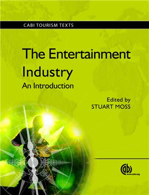 The Entertainment Industry: An Introduction. (2009) Moss S.