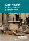 One Health: The Theory and Practice of Integrated Health Approaches