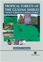 Book cover for Tropical forests of the Guiana shield: ancient forests in a modern world.