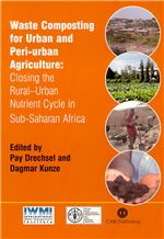 Book cover for Waste composting for urban and peri-urban agriculture: closing the rural-urban nutrient cycle in sub-Saharan Africa.