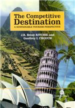Book cover for The competitive destination: a sustainable tourism perspective.