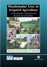 Book cover for Wastewater use in irrigated agriculture: confronting the livelihood and environmental realities.