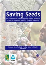 "Book cover for Saving seeds: the economics of conserving crop genetic resources <i xmlns=""http://www.w3.org/1999/xhtml"">ex situ</i> in the future harvest centres of the CGIAR."
