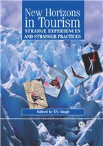 Book cover for New horizons in tourism: strange experiences and stranger practices.