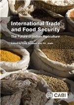 Book cover for International trade and food security: the future of Indian agriculture.