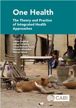Book cover for One Health: the theory and practice of integrated health approaches.