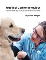 Book cover for Practical canine behaviour: for veterinary nurses and technicians.