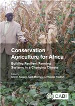 Book cover for Conservation agriculture for Africa: building resilient farming systems in a changing climate.