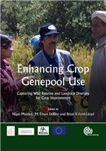 Book cover for Enhancing crop genepool use: capturing wild relative and landrace diversity for crop improvement.
