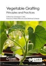 Book cover for Vegetable grafting: principles and practices.