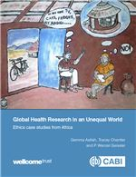 Book cover for Global health research in an unequal world: ethics case studies from Africa.