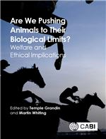 Book cover for Are we pushing animals to their biological limits? Welfare and ethical implications.
