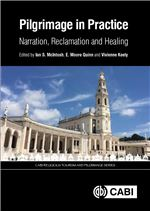 Book cover for Pilgrimage in practice: narration, reclamation and healing.