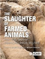 Book cover for The slaughter of farmed animals: practical ways of enhancing animal welfare.