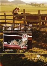 Book cover for Animal and human health and welfare: a comparative philosophical analysis.