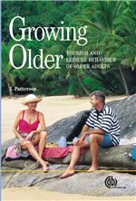 Book cover for Growing older: tourism and leisure behaviour of older adults.