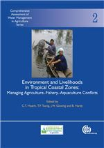 Book cover for Environment and livelihoods in tropical coastal zones: managing agriculture-fishery-aquaculture conflicts.