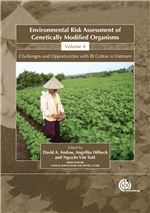 Book cover for Environmental risk assessment of genetically modified organisms: challenges and opportunities with Bt cotton in Vietnam, Vol.4.