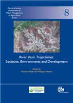 Book cover for River basin trajectories: societies, environments and development. Comprehensive Assessment of Water Management in Agriculture Series 8.