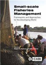 Book cover for Small-scale fisheries management: frameworks and approaches for the developing world.