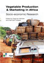 Book cover for Vegetable production and marketing in Africa: socio-economic research.