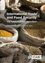 International Trade and Food Security The Future of indian Agriculture. Edited by Brouwer F and Joshi P. Biology and Breeding of Food Legumes.(2011) Edited By Pratap A, Kumar J