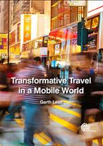 Transformative Travel in a Mobile World by Garth Lean