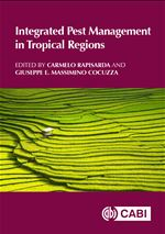 Integrated Pest Management in Tropical Regions, 2017, Edited by Carmelo Rapisarda and Giusseppe.E Massimino Cocuzza