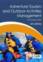 Adventure Tourism and Outdoor Activities Management, a 21st Century Toolkit