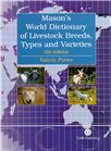Cover for Mason's world dictionary of livestock breeds, types and varieties.