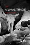 Cover for The animal trade.