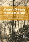 Cover for Europe's changing woods and forests: from wildwood to managed landscapes.