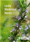 Cover for Leafy medicinal herbs: botany, chemistry, postharvest technology and uses.