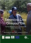 Cover for Enhancing crop genepool use: capturing wild relative and landrace diversity for crop improvement.