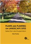 Cover for Plants and planting on landscape sites: selection and supervision.