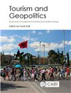 Cover for Tourism and geopolitics: issues and concepts from Central and Eastern Europe.