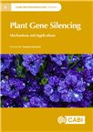 Cover for Plant gene silencing: mechanisms and applications.