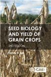 Cover for Seed biology and yield of grain crops.