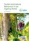 Cover for Tourism and leisure behaviour in an ageing world.