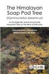 "Cover for Himalayan soap pod tree (<i xmlns=""http://www.w3.org/1999/xhtml"">Gymnocladus assamicus</i>): an ecologically and economically important tree on the brink of extinction."