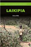 Cover for Guide to the naturalized and invasive plants of Laikipia.
