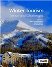 Cover for Winter tourism experiences: visitor trends, preferences and destination choice; diversification of experience offers; segments and marketing.