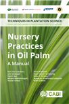Cover for Nursery practices in oil palm: a manual.
