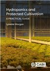 Cover for Hydroponics and protected cultivation: a practical guide.