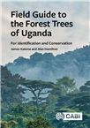 Cover for Field guide to the forest trees of Uganda: for identification and conservation.